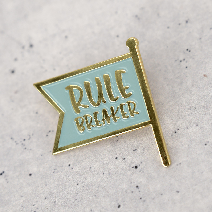 Rule Breaker Enamel Pin Badge