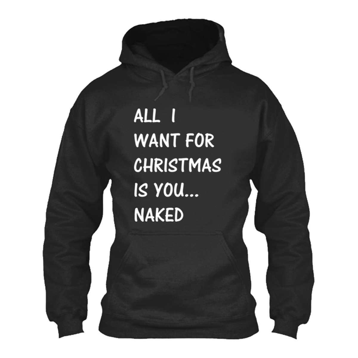 mens all i want for christmas is you naked hoodie