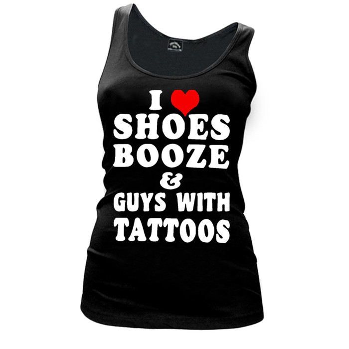Women'S I Love Shoes Booze And Guys With Tattoos - Tank Top
