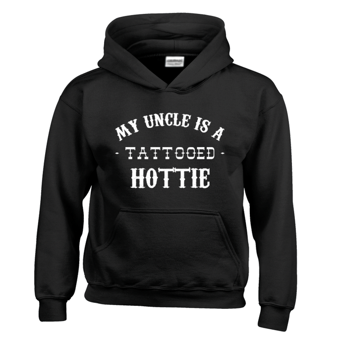 Kids My Uncle Is A Tattooed Hottie - Hoodie