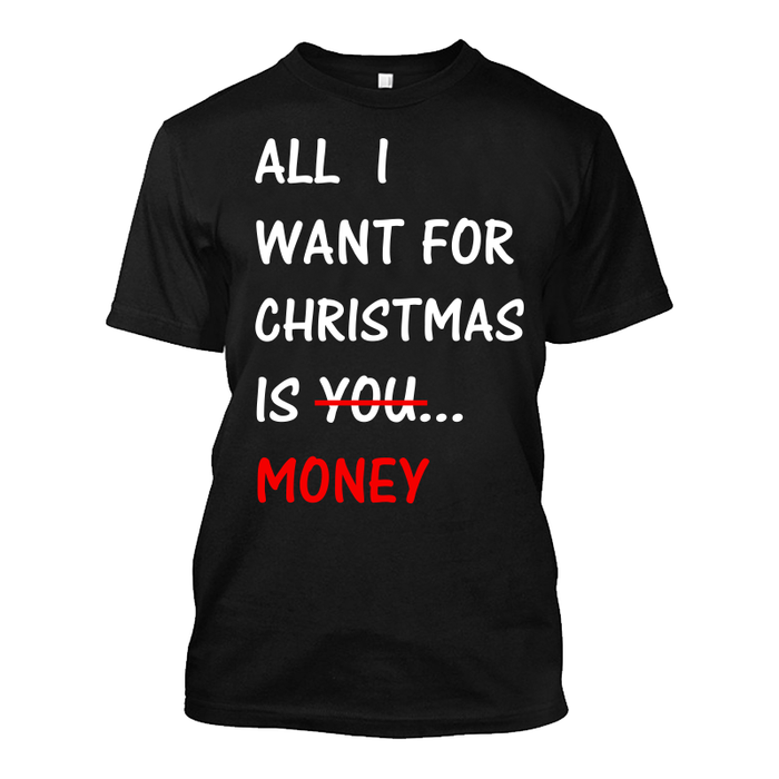 Men'S All  I  Want For  Christmas  Is You  Money - Tshirt
