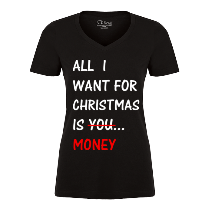 Women'S All  I  Want For  Christmas  Is You  Money - Tshirt