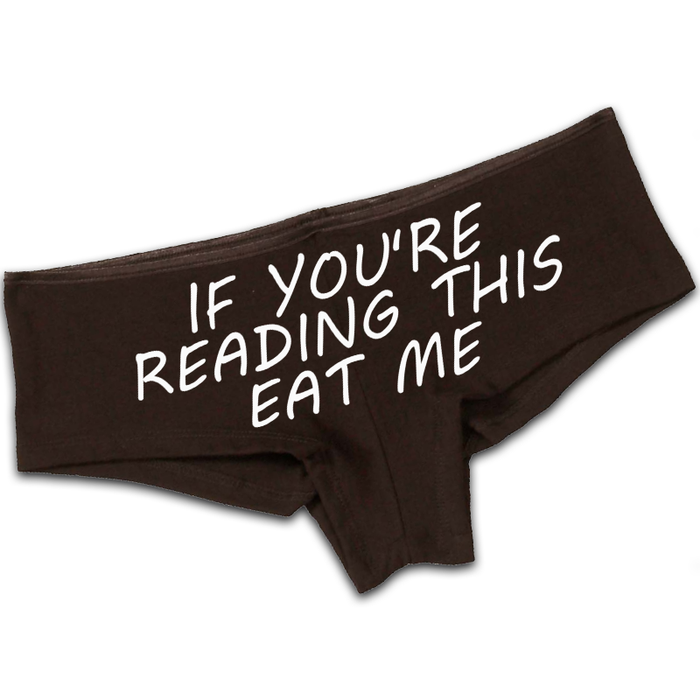 Women'S If You'Re Reading This Eat Me - Booty Shorts