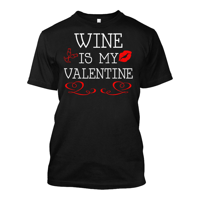 Men'S Wine Is My Valentine - Tshirt