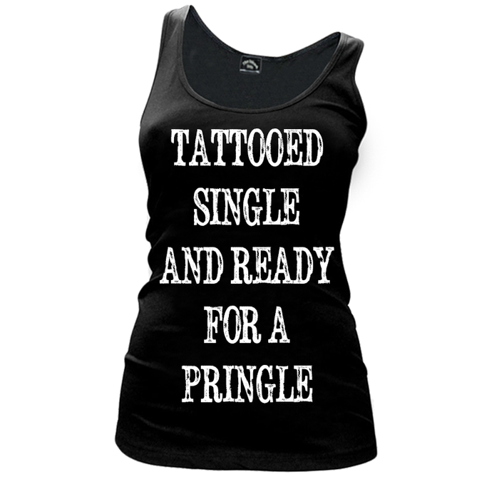 Women'S Tattooed Single And Ready For A Pringle - Tank Top