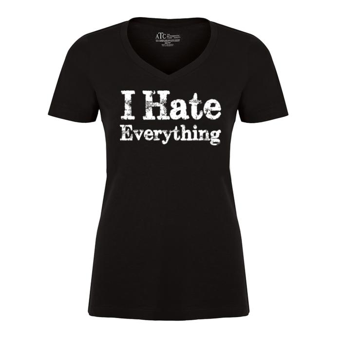 Women'S I Hate Everything - Tshirt