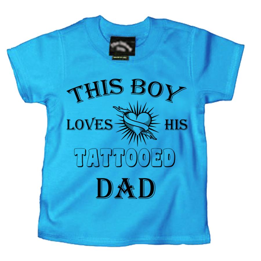 Kids This Boy Loves His Tattooed Dad - Tshirt