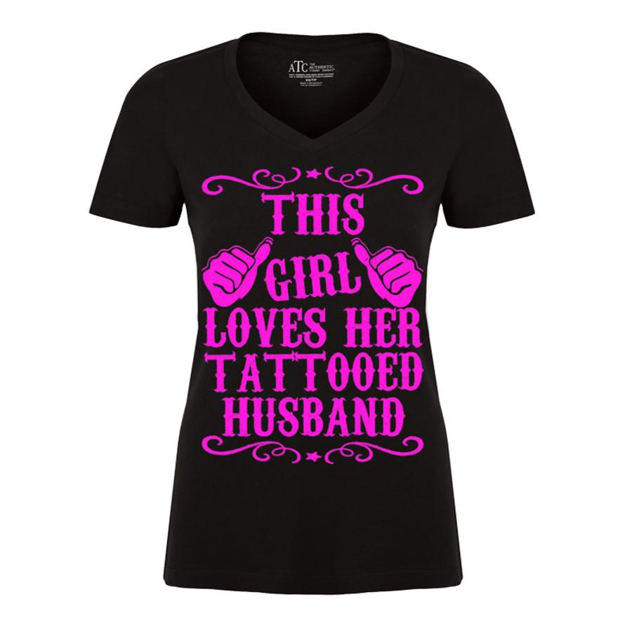 Women'S This Girl Loves Her Tattooed Husband - Tshirt