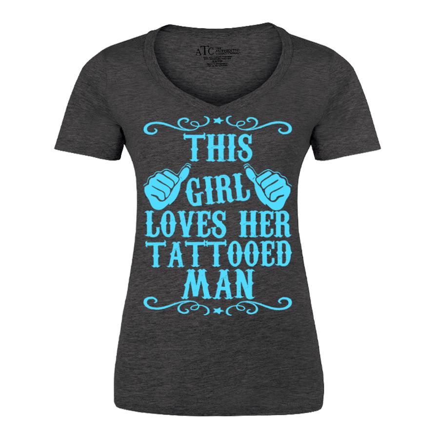 Women'S This Girl Loves Her Tattooed Man - Tshirt
