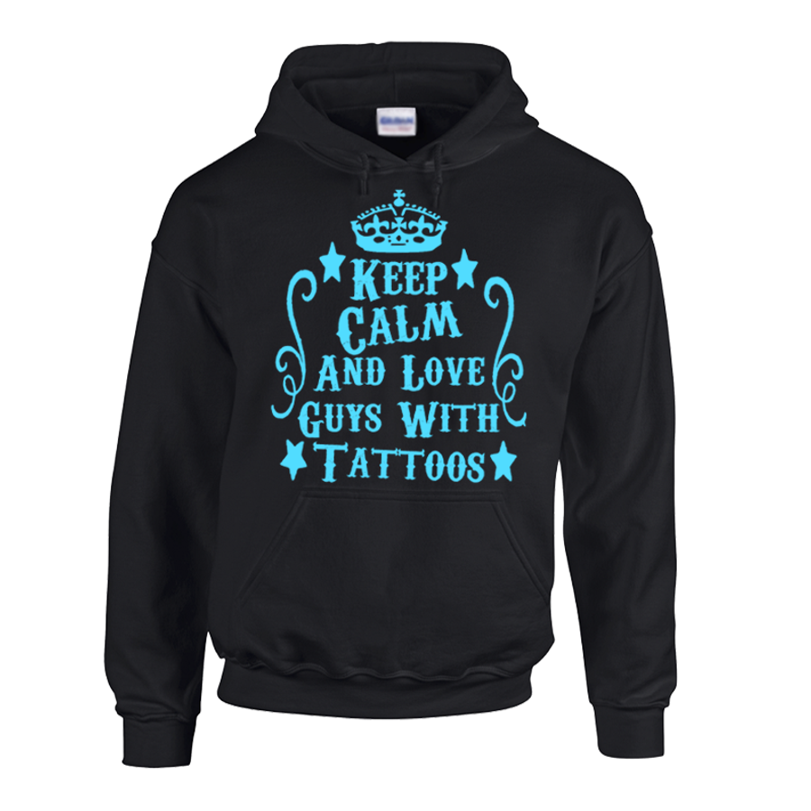 "Women'S Keep Calm And Love ""Boys, Guys Or Men"" With Tattoos - Hoodie"