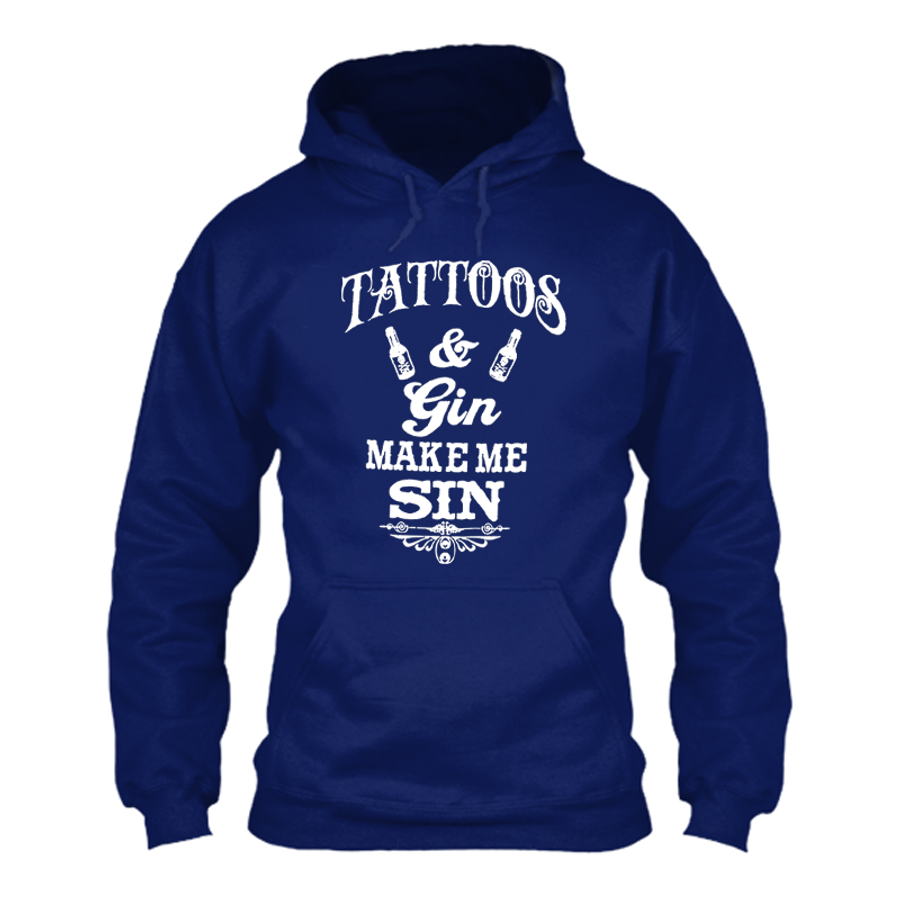 Men'S Tattoos And Gin Make Me Sin - Hoodie