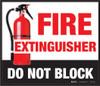 Floor Sign - Fire Extinguisher - Do Not Block