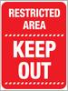 Restricted area Keep Out