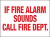 If Fire Alarm Sounds Call Fire Department