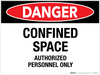 Danger: Confined Space Authorized Personnel Only - Wall Sign