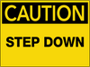 Caution Step Down Wall Sign