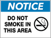 Notice Do Not Smoke in This Area Wall Sign