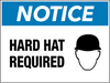 Notice Hard Hat Required Wall Sign