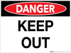Danger: Keep Out - Wall Sign