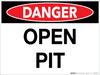 Danger: Open Pit - Wall Sign