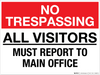 No Trespassing: All Visitors Must Report to Main Office - Wall Sign