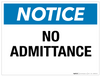Notice: No Admittance - Wall Sign