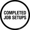 Completed Job Setups Floor Sign
