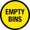 Empty Bins Floor Sign
