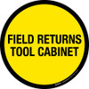 Field Returns Tool Cabinet Floor Sign