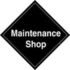 Maintenance Shop Floor Sign