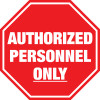 Stop Sign - Authorized Personnel Only Floor Sign