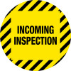 Incoming Inspection Vinyl Floor Sign