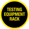 Testing Equipment Rack (Yellow Text) -  Floor Sign