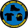 Closed Toed Shoes, Short Sleeves, and Safety Glasses -  Floor Sign