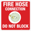 Fire Hose Connection - Do Not Block -  Floor Sign