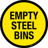 Empty Steel Bins -  Floor Sign