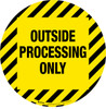 Outside Processing Only -  Floor Sign
