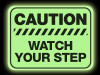 Glow in the Dark Watch Step Floor Sign