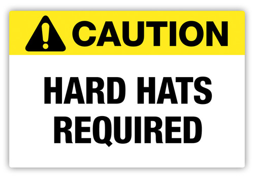 Caution - Hard Hats Required Label