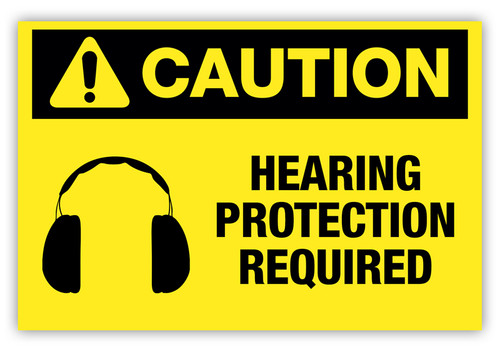 Caution - Hearing Protection Required Label