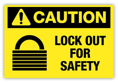 Caution - Lock Out Label