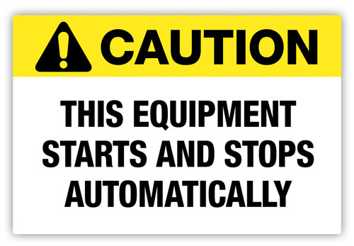 Caution - Equipment Automatic Label