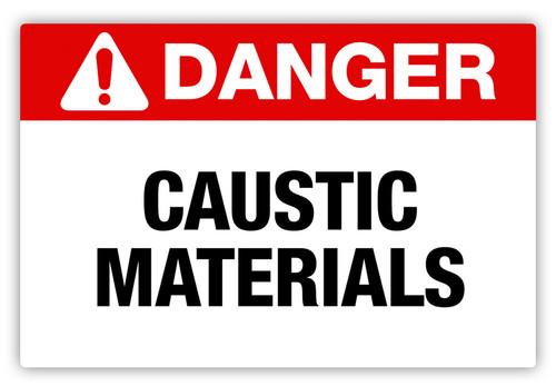 Danger - Caustic Materials Label