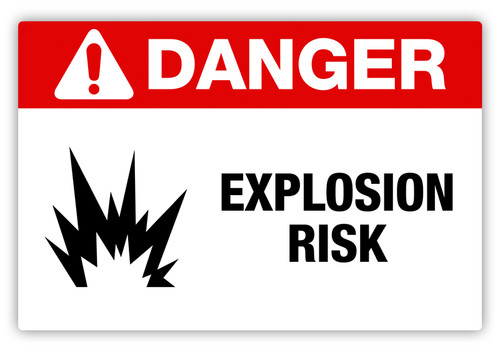 Danger - Explosion Risk Label
