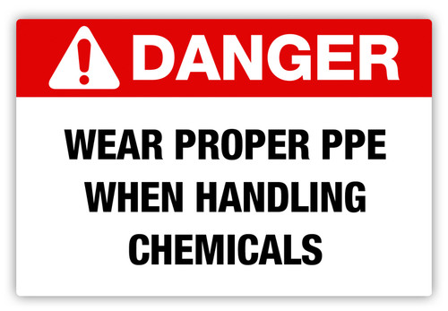Danger - Proper PPE Label