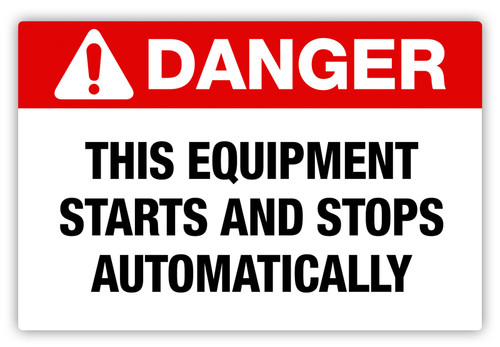 Danger - Starts Automatically Label