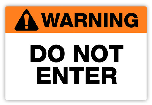 Warning - Do Not Enter Label