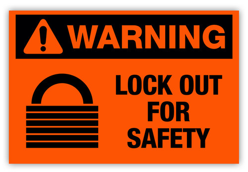 Warning - Lock Out Label