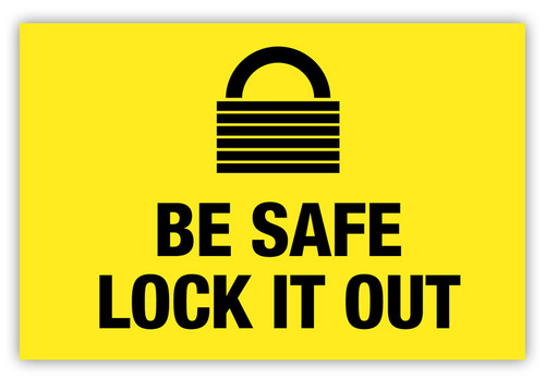 Be Safe Lock Out Label