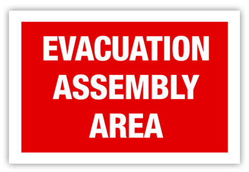 Evacuation Assembly Area Label